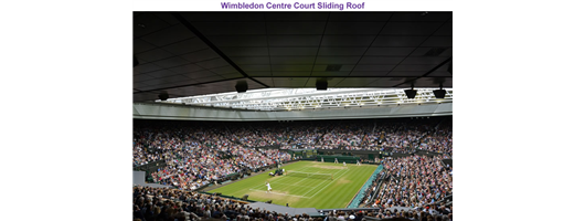 Past Projects - Wimbledon Centre Court Sliding Roof