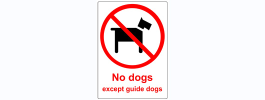 2x Transparent Plastic No Dogs Except Guide Dogs Signs