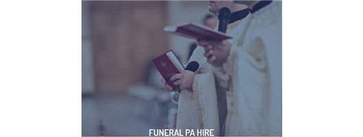 Funeral PA Hire