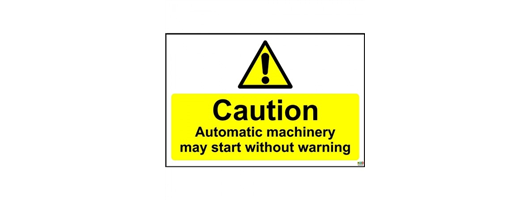 Caution Automatic Machinery May Start Without Warning Safety Sign