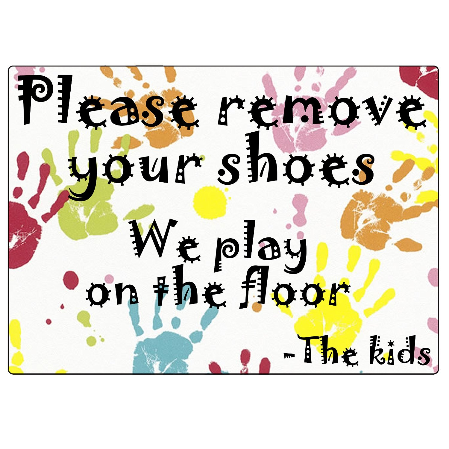 "2x Colourful Plastic Self-adhesive ""Please remove your shoes, we play on the floor -the kids"""