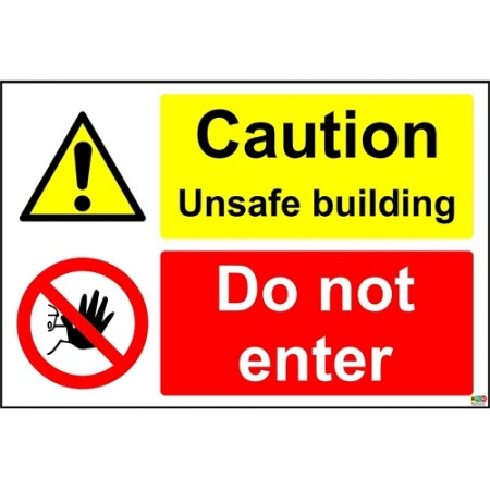 Caution Unsafe building Do not enter sign