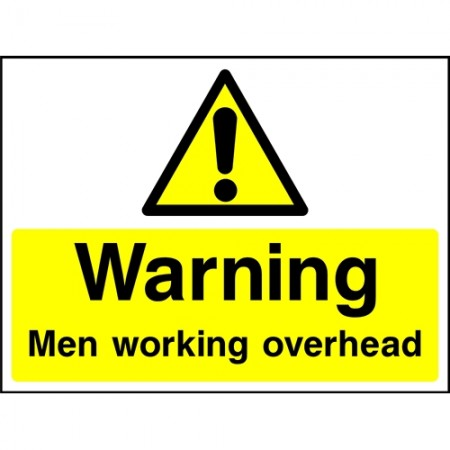 """Warning Men working overhead"" sign"