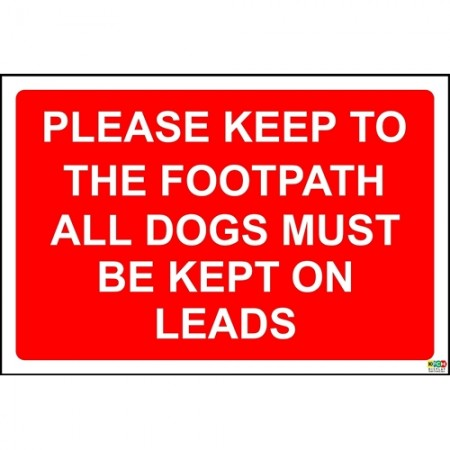 Please keep to the footpath dogs must be kept on a lead health and safety sign